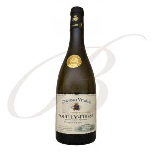 Pouilly-Fuissé, Vieilles Vignes, Château Vitallis (Bourgogne), 2017 - Vin Blanc