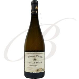 Pouilly-Fuissé, Vieilles Vignes, Château Vitallis (Bourgogne), 2015 - Vin Blanc